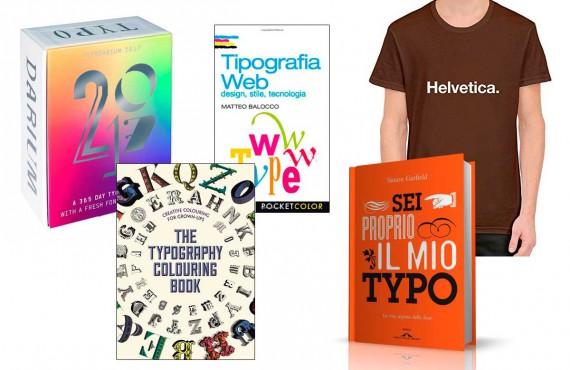 5 regali (o autoregali) imperdibili per gli amanti della tipografia