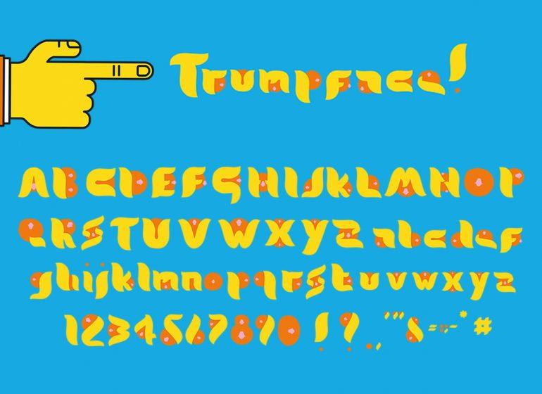 Trumpface: la faccia di Donald Trump diventa un font tipografico